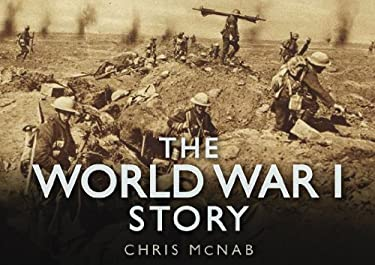 The World War I Story 9780752462035