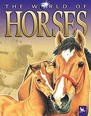 The World of Horses 9780753457535
