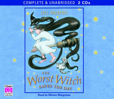 The Worst Witch Saves the Day 9780754067788