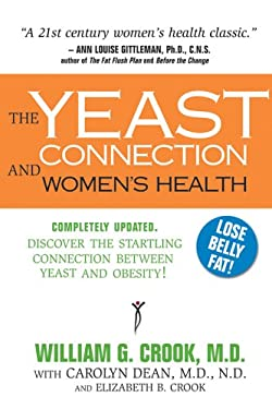 The Yeast Connection and Women's Health 9780757000584