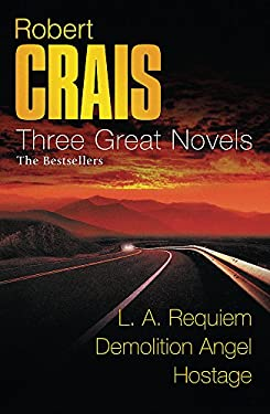 "Three Great Novels 3: ""LA Requiem"", ""Demolition Angel"", ""Hostage"""