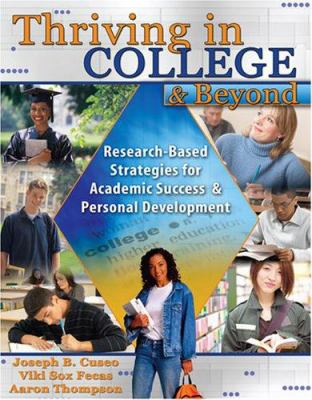 Thriving in College and Beyond: Research-Based Strategies for Academic Success and Personal Development 9780757539985