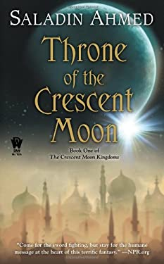 Throne of the Crescent Moon 9780756407780