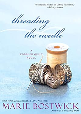 Threading the Needle 9780758232175