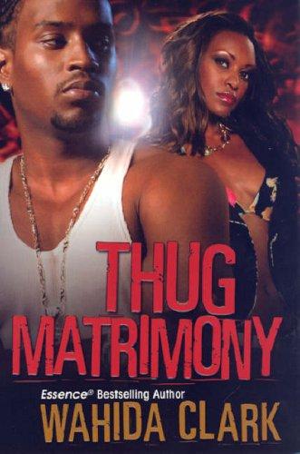 Thug Matrimony 9780758212559