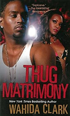 Thug Matrimony 9780758253019