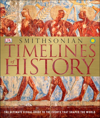 Smithsonian Timelines of History 9780756686819