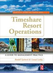 Timeshare Resort Operations: A Guide to Management Practice (9780750679046 2797248) photo