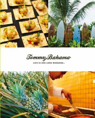 Tommy Bahama Life Is One Long Weekend 9780756660956