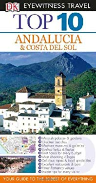 Top 10 Andalucia & Costa del Sol [With Map] 9780756660963