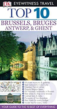 Top 10 Brussels & Bruges, Antwerp & Ghent [With Map] 9780756660451