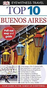 Top 10 Buenos Aires [With Pull-Out Map & Guide] 9780756670498