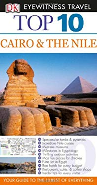Top 10 Cairo & the Nile [With Map] 9780756653668