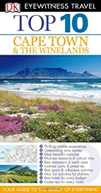 Top 10 Cape Town and the Winelands 9780756685355
