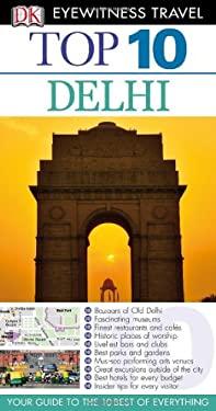 Top 10 Delhi 9780756685508