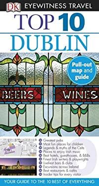 DK Eyewitness Travel: Top 10 Dublin 9780756669225