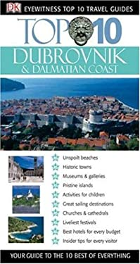 Top 10 Dubrovnik and Dalmatian Coast 9780756615536