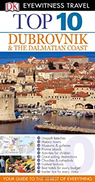 Top 10 Dubrovnik & the Dalmatian Coast [With Map] 9780756685102
