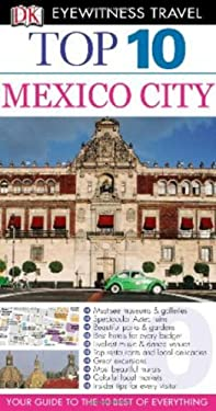 DK Eyewitness Travel: Mexico City 9780756685423