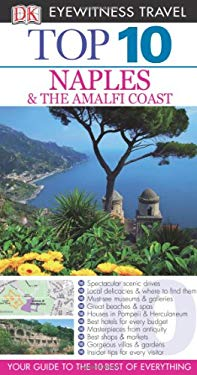 Top 10 Naples & Amalfi Coast 9780756685362