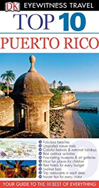 Top 10 Puerto Rico [With Map] 9780756653682