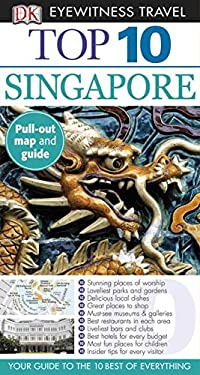Top 10 Singapore [With Map] 9780756670481