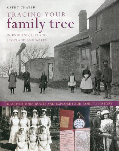 Tracing Your Family Tree: In England, Ireland, Scotland and Wales: Discover Your Roots and Explore Your Family's History 9780754819868