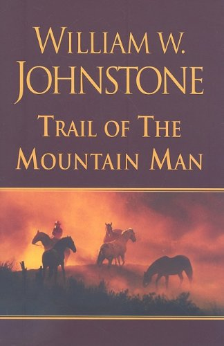 Trail of the Mountain Man 9780758242730