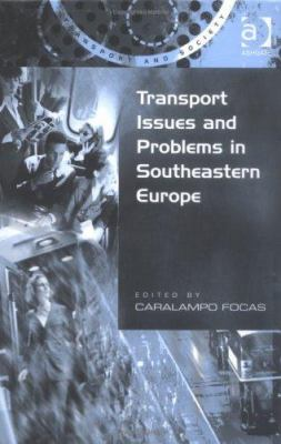 Transport Issues and Problems in Southeastern Europe