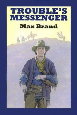 Trouble's Messenger: A Western Story 9780753177549