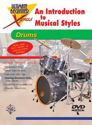 Ultimate Beginner Xpress an Introduction to Musical Styles for Drums: DVD 9780757901195