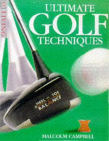 Ultimate Golf Techniques 9780751305944