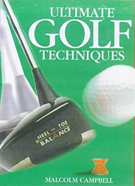 Ultimate Golf Tecniques 9780751302578
