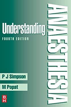 Understanding Anaesthesia 9780750648530