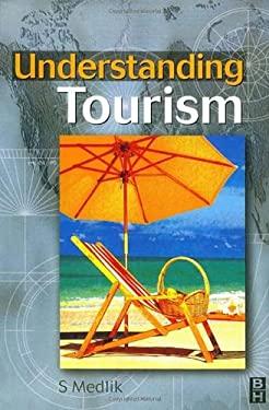 Understanding Tourism 9780750643528