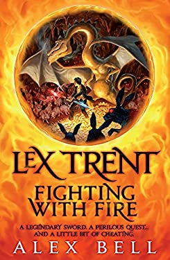 Lex Trent: Fighting with Fire 9780755355198