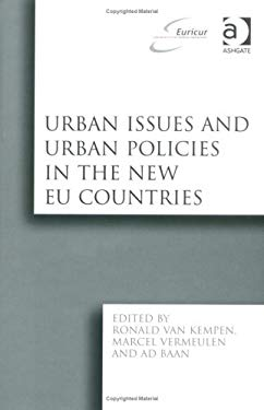 Urban Issues and Urban Policies in the New Eu Countries