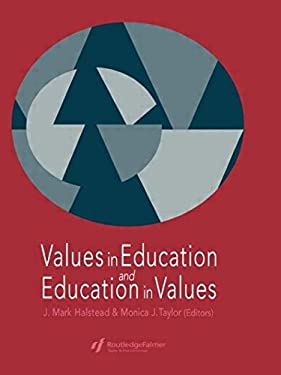 Values in Education and Education in Values 9780750705103