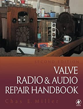 Valve Radio and Audio Repair Handbook 9780750639958