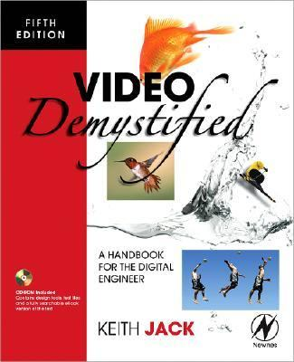 Video Demystified: A Handbook for the Digital Engineer 9780750683951