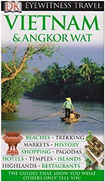 Vietnam and Angkor Wat 9780756661236