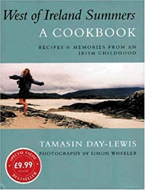 West of Ireland Summers: A Cookbook 9780753806951