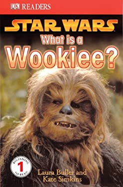 DK Readers: Star Wars: What Is a Wookiee? 9780756611460