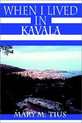 When I Lived in Kavala