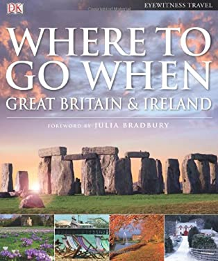 Where to Go When: Great Britain & Ireland 9780756659202