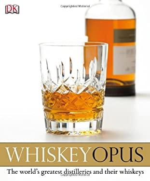 Whiskey Opus 9780756698331