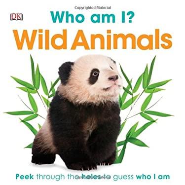 Who Am I? Wild Animals 9780756698065
