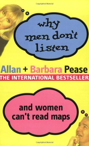 Why Men Don't Listen & Women Can't Read Maps 9780752846194