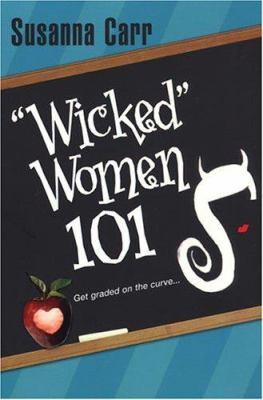 Wicked Women 101 9780758208286