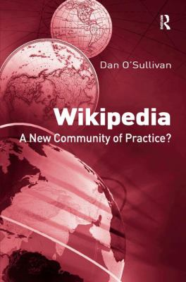 Wikipedia: A New Community of Practice? 9780754674337